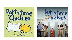 Comparing 'Pottytime for Chickies' by Janee Trasler to Netflix's 'Orange is the new Black; | Chicago screenwriter Onicia Muller